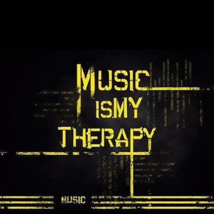 MUSIC IS MY THEARAPY