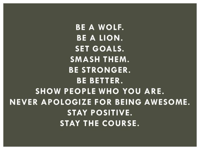 be a wolf